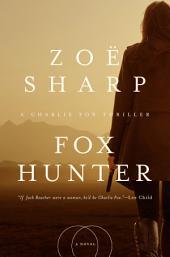 Fox Hunter: A Charlie Fox Thriller