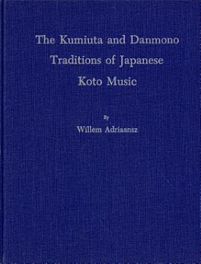 The Kumiuta and Danmono Traditions of Japanese Koto Music PDF