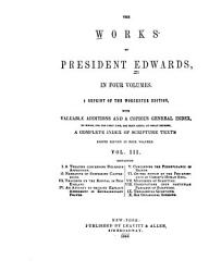 The Works Of President Edwards In Four Volumes Book PDF