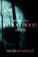 When the Blood Moon Rises PDF