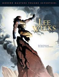 Modern Masters Volume 17 Lee Weeks Book PDF