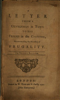 A Letter from a Gentleman in Town to His Friend in the Country  Recommending the Necessity of Frugality PDF