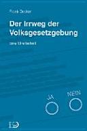 Der Irrweg der Volksgesetzgebung PDF
