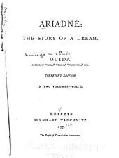 Ariadne: The Story of a Dream, Volume 1
