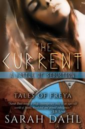 The Current: A Battle of Seduction