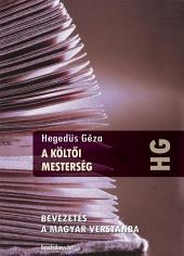 A költői mesterség: Bevezetés a magyar verstanba