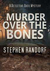 Murder Over The Bones
