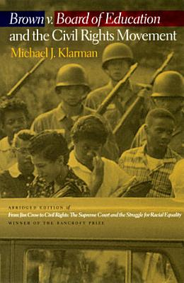 Brown v  Board of Education and the Civil Rights Movement PDF