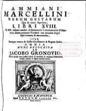 Ammiani Marcellini Rerum gestarum: qui de XXXI supersunt, libri XVIII.