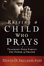 Raising a Child Who Prays