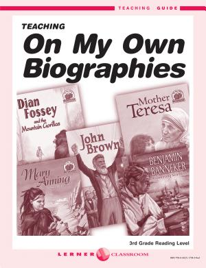 On My Own Biographies Teaching Guide