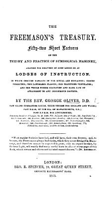 The Freemason s Treasury  Fifty two Short Lectures on the Theory and Practice of Symbolical Masonry  Etc PDF