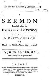 The Two-fold Evidence of Adoption. A Sermon, Etc