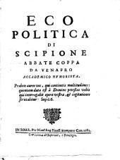 Eco politica di Scipione abbate Coppa da Venafro accademico humorista: 1]