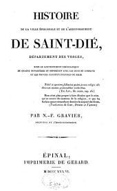 Histoire de la ville épiscopale et de l'arrondissement de Saint-Dié, département des Vosges