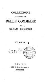 Collezione completa delle commedie: Volume 4