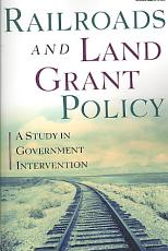 Railroads and Land Grant Policy