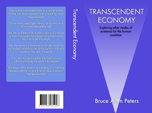 Transcendent Economy  Exploring other modes of existence for the human condition PDF