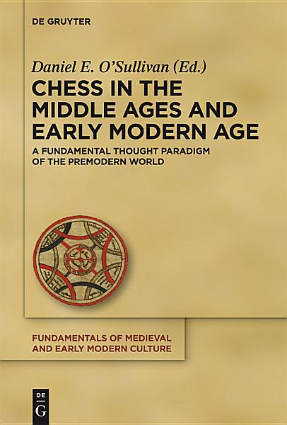 Chess in the Middle Ages and Early Modern Age PDF