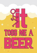 It And Toss Me A Beer  Beer Tasting Journal  Great Gift For Beer Lovers To Note All Tasting Details