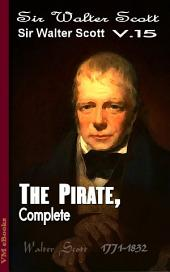 The Pirate, Complete: Scott's Works Vol.15