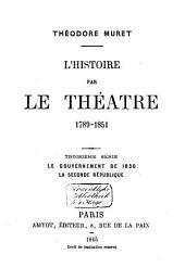 L'histoire par le théatre, 1789-1851: Volume3