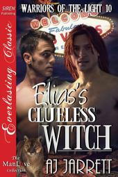 Elias's Clueless Witch [Warriors of the Light 10]