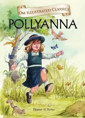 Pollyanna : Om Illustrated Classics