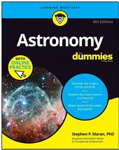 Astronomy For Dummies: Edition 4