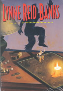 Lynne Reid Banks  Return of the Indian  Secret of the Indian  Mystery of the Cupboard  Indian in the Cupboard