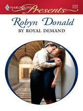 By Royal Demand