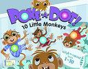 Poke-A-Dot: 10 Little Monkeys (30 Poke-able poppin; dots)