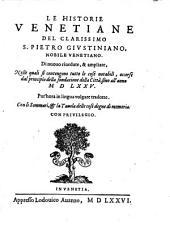 Le historie Venetiane, ... dal principio della fondatione della citta sino all'anno 1575