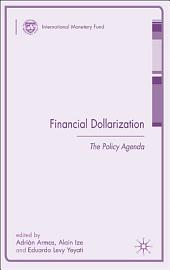 Financial Dollarization: The Policy Agenda