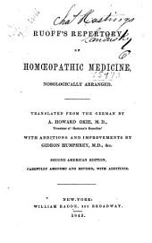 Ruoff's Repertory of Homoeopathic Medicine: Nosologically Arranged