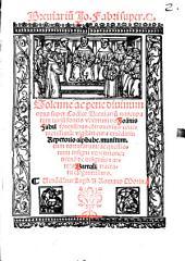 Breviarium Io. Fabri super c. solenne ac pene divinum: opus super Codice Breviarum nuncupatum iurium fontis uberrimi do. Ioannis Fabri forensibus controversiis convenientissimum ...