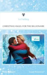 Christmas Angel For The Billionaire