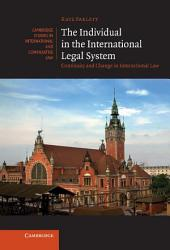 The Individual in the International Legal System: Continuity and Change in International Law