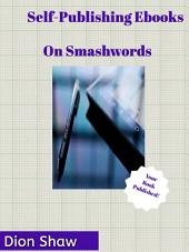Self-Publishing EBooks: On Smashwords