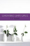 Whispering White Walls PDF