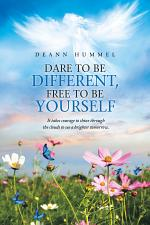 Dare to Be Different, Free to Be Yourself