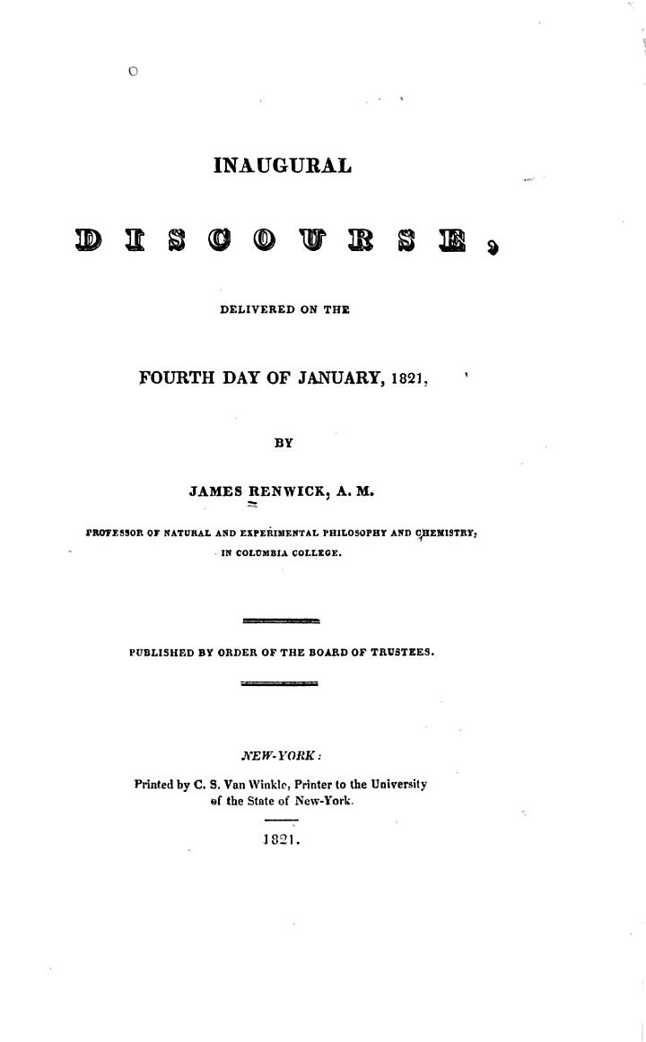 Inaugural Discourse, Delivered on the Fourth Day of January, 1821