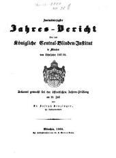 Jahresbericht des Königlichen Central-Blinden-Instituts München: 1867/68