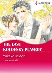 The Last Kolovsky Playboy: Harlequin Comics