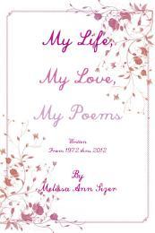 My Life, My Love, My Poems
