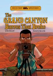 Field Trip Mysteries: The Grand Canyon Burros That Broke