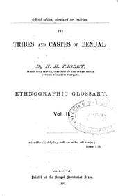 The Tribes and Castes of Bengal: Volume 2