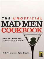 The Unofficial Mad Men Cookbook PDF