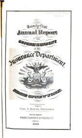 Annual Report of the Superintendent of Insurance to the New York Legislature: Volume 21, Part 1