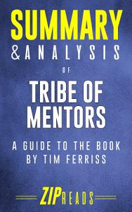 Summary   Analysis of Tribe of Mentors PDF